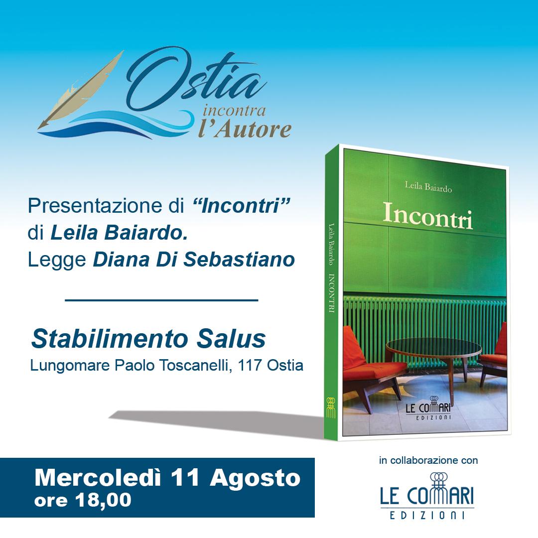 L'11 agosto presentazione di Incontri di Leila Baiardo con Ostia incontra l'autore